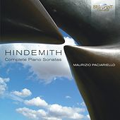 Play & Download Hindemith: Complete Piano Sonatas by Maurizio Paciariello | Napster