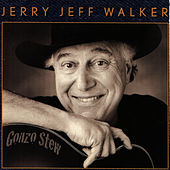 Play & Download Gonzo Stew by Jerry Jeff Walker | Napster