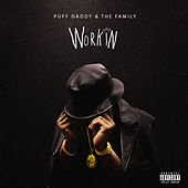 Play & Download Workin by Puff Daddy | Napster