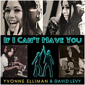 Play & Download If I Can't Have You by Yvonne Elliman | Napster
