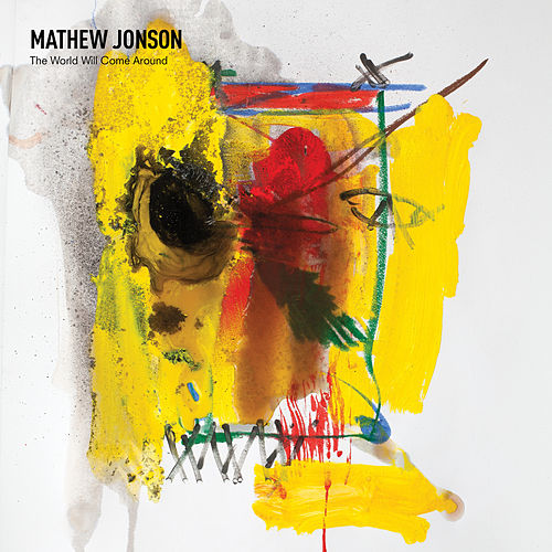 Play & Download The World Will Come Around by Mathew Jonson | Napster