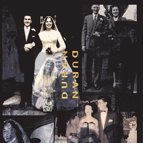 Duran Duran (The Wedding Album) by Duran Duran