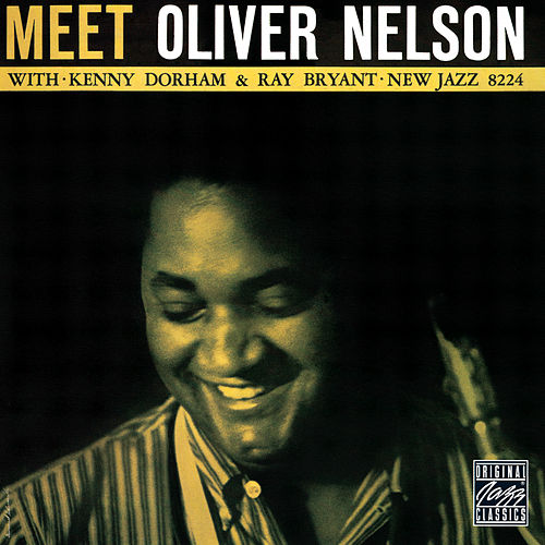Play & Download Meet Oliver Nelson by Oliver Nelson | Napster