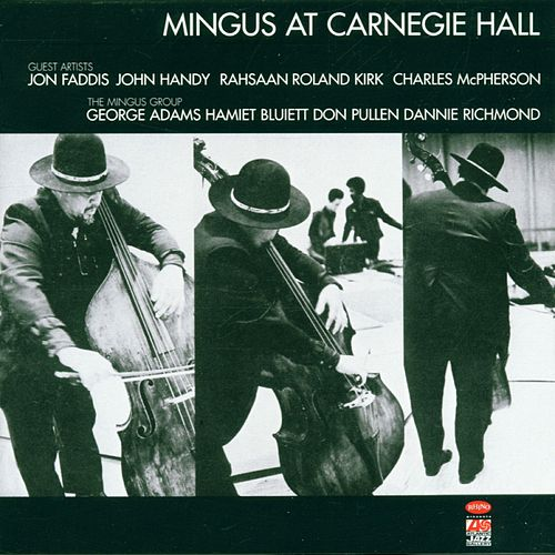 Play & Download Mingus At Carnegie Hall by Charles Mingus | Napster