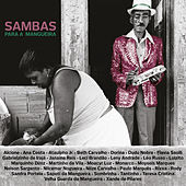 Play & Download Sambas para a Mangueira by Various Artists | Napster