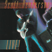 Play & Download Live! by Scott Henderson | Napster