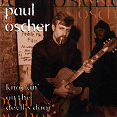 Play & Download Knockin' on the Devil's Door by Paul Oscher | Napster