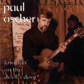 Knockin' on the Devil's Door by Paul Oscher