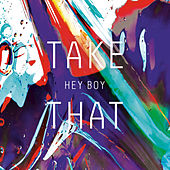Play & Download Hey Boy by Take That | Napster