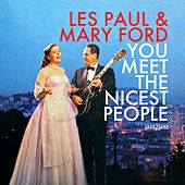 Play & Download You Meet the Nicest People - Home for the Holidays by Les Paul | Napster