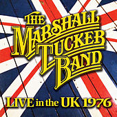 Play & Download Live in the Uk 1976 by The Marshall Tucker Band | Napster