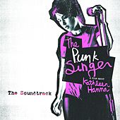 The Punk Singer (Original Motion Picture Soundtrack) by Various Artists