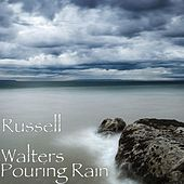 Pouring Rain by Russell Walters