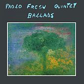 Play & Download Ballads by Paolo Fresu | Napster