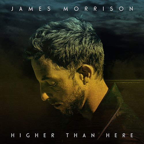 Higher Than Here (Deluxe) by James Morrison