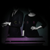 Play & Download Skin by Club 8 | Napster