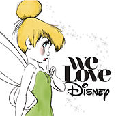 We Love Disney (Deluxe) by Various Artists