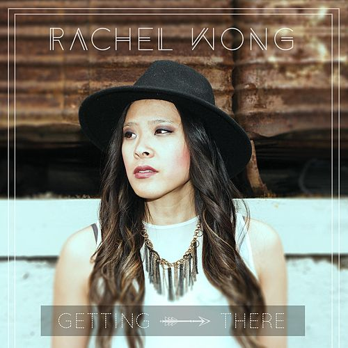 Play & Download Getting There by Rachel Wong | Napster