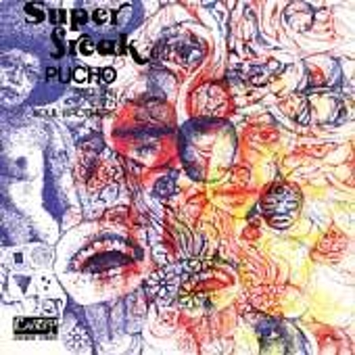 Play & Download Super Freak by Pucho & His Latin Soul Brothers | Napster