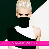 Play & Download Minimal Winter by Various Artists | Napster