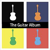 Play & Download The Guitar Album by Various Artists | Napster