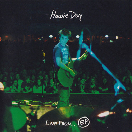 Live From...Ep by Howie Day