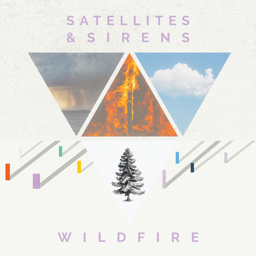 Play & Download Wildfire by Satellites and Sirens | Napster