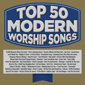 Play & Download Top 50 Modern Worship Songs by Various Artists | Napster
