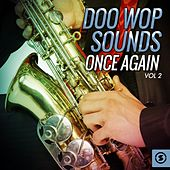 Play & Download Doo Wop Sounds Once Again, Vol. 2 by Various Artists | Napster