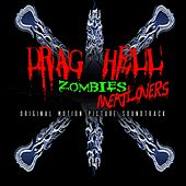 Drag Hell Zombies Meat Lovers Soundtrack (Original Motion Picture Soundtrack) by Various Artists