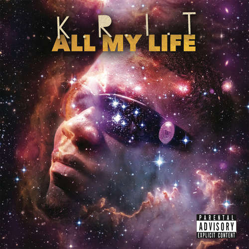Play & Download All My Life by Big K.R.I.T. | Napster