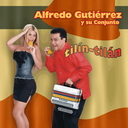 Play & Download Tilín Tilán by Alfredo Gutierrez | Napster