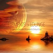 Elements of Lounge Vol. 1 - A Smooth Selection of Lounge & Chillout Tunes by Various Artists