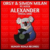 Play & Download Alexander Ft. Kitch by Orgy | Napster