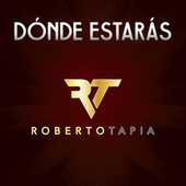 Play & Download Dónde Estarás by Roberto Tapia | Napster