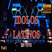 Idolos Latinos, Vol. 1 (En Vivo) by Various Artists