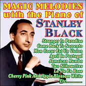 Magic Melodies by Stanley Black