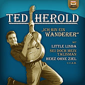 Play & Download Ich bin ein Wanderer by Ted Herold | Napster
