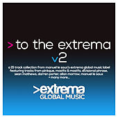 To the Extrema, Vol. 2 by Various Artists