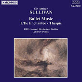 Play & Download Ballet Music by Arthur Sullivan | Napster