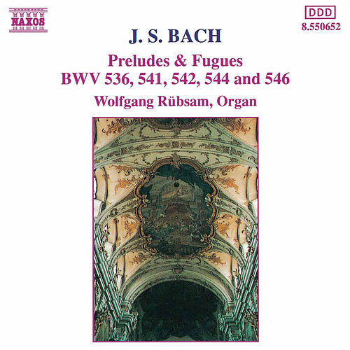 Play & Download Preludes & Fugues BWV 536, 542, 544 & 546 by Johann Sebastian Bach | Napster