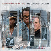 The Conduct of Jazz by Matthew Shipp