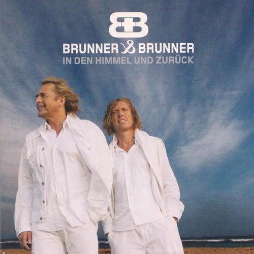 Play & Download In den Himmel und zurück by Brunner & Brunner | Napster