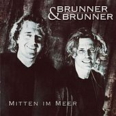 Play & Download Mitten im Meer by Brunner & Brunner | Napster