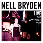 Live: The Wayfarer Way by Nell Bryden