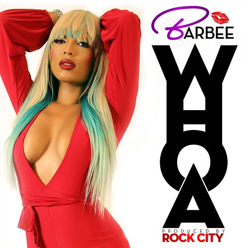 Play & Download Whoa - Single by Barbee | Napster