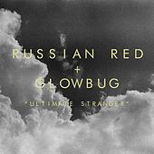 Play & Download Ultimate Stranger by Russian Red | Napster