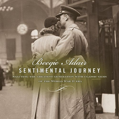 Play & Download Sentimental Journey by Beegie Adair | Napster