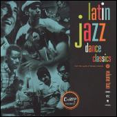 Latin Jazz Dance Classics Volume Two by Various Artists
