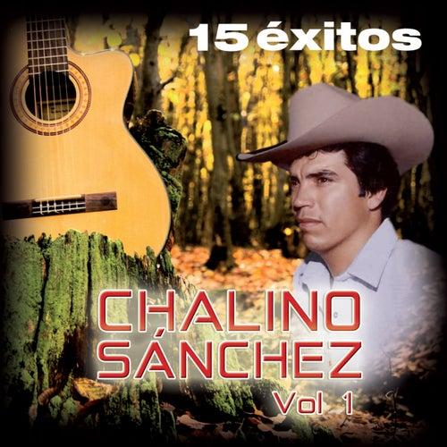 15 Éxitos, Vol. 1 by Chalino Sanchez